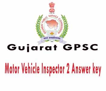 gujarat motor vehicle inspector answer key , Gujarat MVI Answer key, Guj mvi 2 answer key, Guj mv insp answer key, gujarat mvi exam answer key 2016, gpsc motor vehicle inspector answer key , gpsc motor vehicle inspector answer key 2016,
