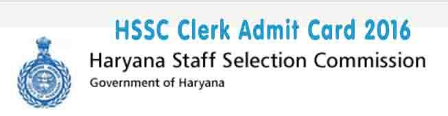 HSSC Clerk Exam Admit Card 2016 , hssc clerk admit card, hssc clerk exam admit card, hssc clerk admit card, hssc clerk admit card, hssc admit card, hssc admit card 2016, हरियाणा स्टाफ सिलेक्शन कमीशन कलर्क परीक्षा का हॉल टिकट डाउनलोड , हरियाणा स्टाफ सिलेक्शन कमीशन का एडमिट कार्ड 2016 डाउनलोड , हरियाणा स्टाफ सिलेक्शन कमीशन का एडमिट कार्ड 2016,