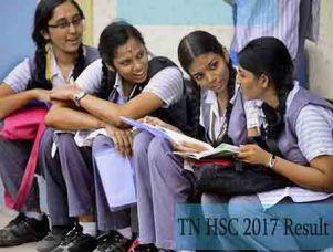 Tamil Nadu, Tamil Nadu Hsc Result 2017, Tamilnadu 12th Result 2017 Date, Announced, Tn Hsc Result,