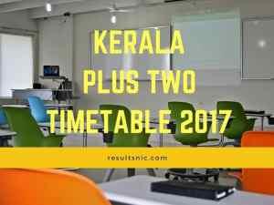Kerala Plus Two Time Table 2017