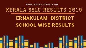 Kerala SSLC School Wise results Ernakulam District 2019