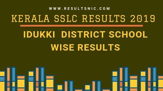 Kerala SSLC School Wise results Idukki District 2019