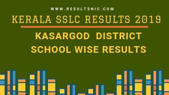 Kerala SSLC School Wise results Kasargod District 2019