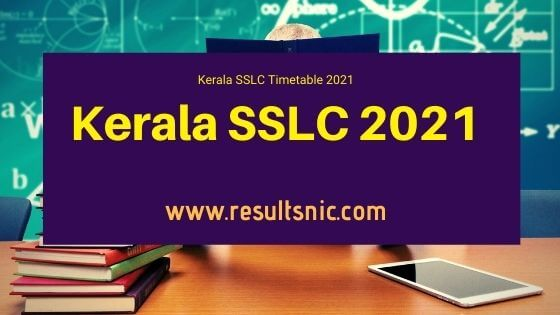 Kerala SSLC Exam 2021 Timetable