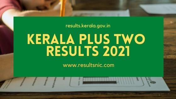 Kerala Plus Two Results 2021