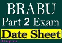 BRABU Part 2 Exam Date 2020