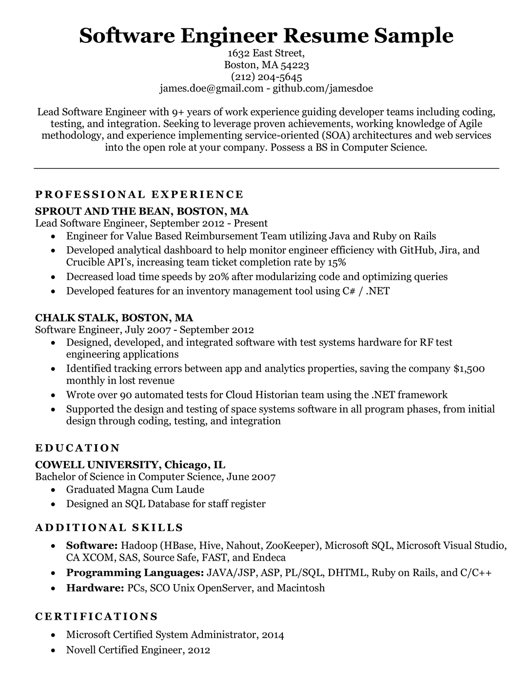 Even if you already have a resume, but think it's not working or worth sharing with employers, then an easy access to these fresher resume templates can help you create computer science resume in no time. Software Engineer Resume Sample Writing Tips Resume Companion