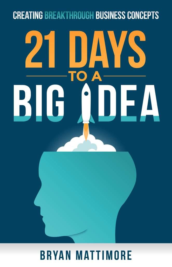 21 Días para una Gran Idea - Bryan Mattimore