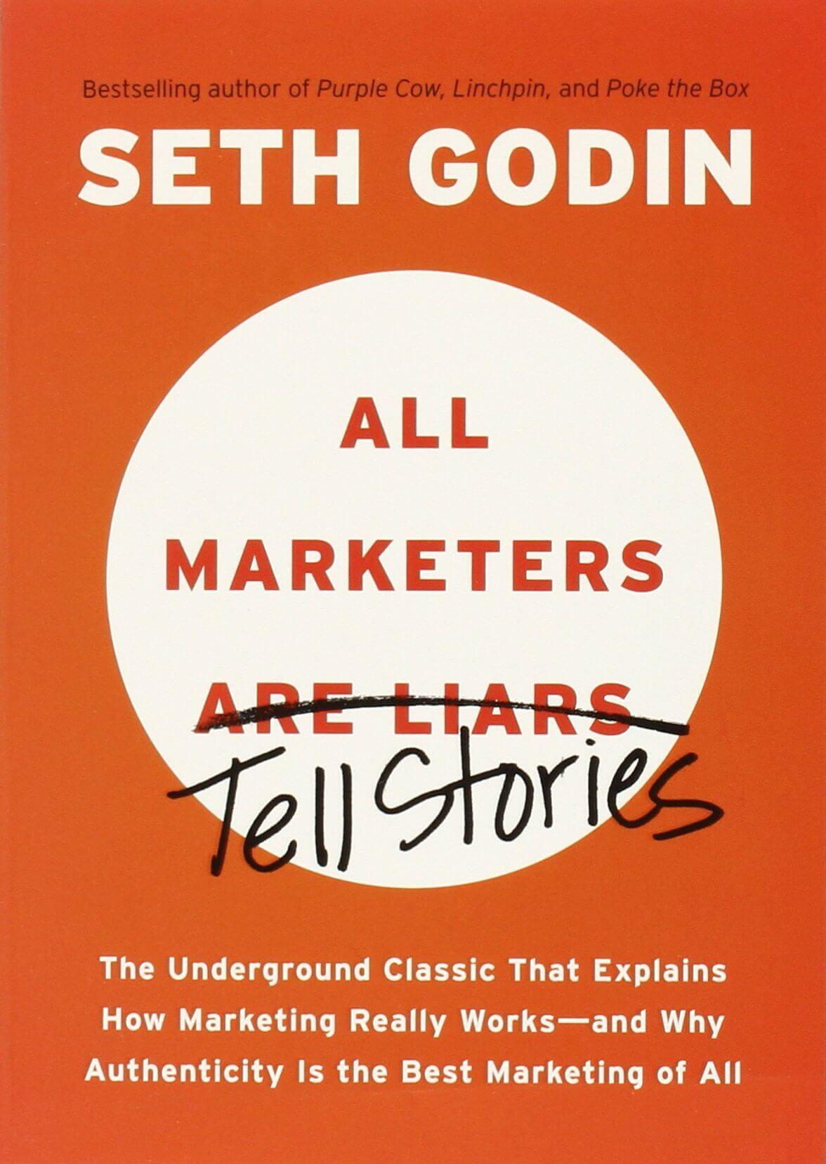 Todos los Marketeros son Mentirosos - Seth Godin