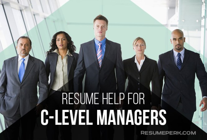 Resume Help For C Level  Key To Success   resumeperk com Whether you are planning to change company or are only looking to apply for  a C level role  your resume should reflect that you can