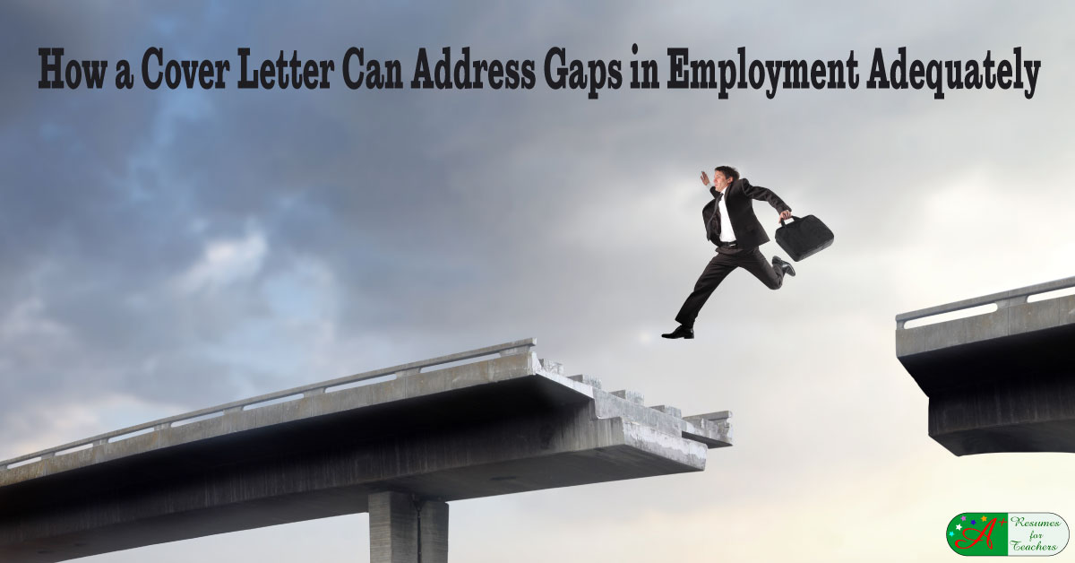 How A Cover Letter Can Address Gaps In Employment