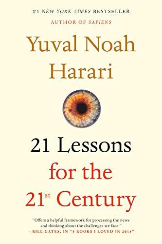 Resumen del libro 21 lecciones para el siglo XXI, 21 Lessons for the 21st Century de Yuval Noah Harari