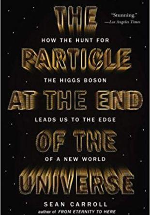 Libros de Ciencia y Tecnología: La partícula al final del universo de Sean Carroll