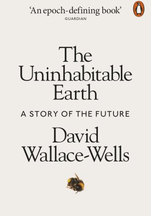 Resumen del libro El Planeta Inhóspito. The Uninhabitable Earth de David Wallace-Wells