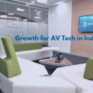 Growth for AV tech in India