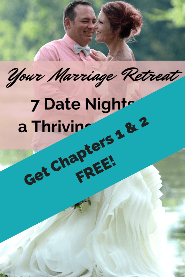 Happy couple at wedding with text overlay, Get 2 Free Chapters of Your Marriage Retreat: 7 Date Nights to a Thriving Marriage