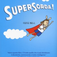 SuperSorda! - Cece Bell