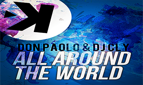 Don Paolo & Dj Cly - All Around The World