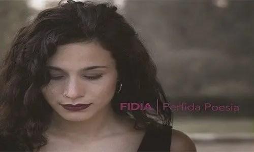 Perfida Poesia - Il nuovo brano di Fidia
