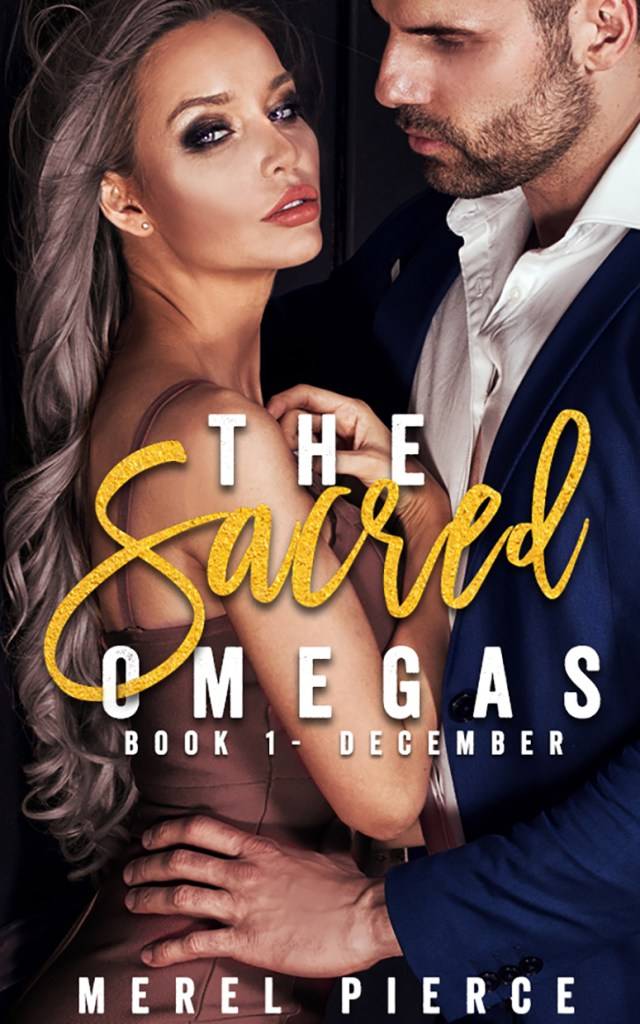 Book Cover: The Sacred Omegas Book One - December