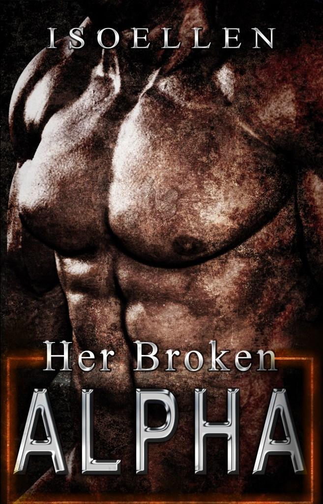 Book Cover: Her Broken Alpha