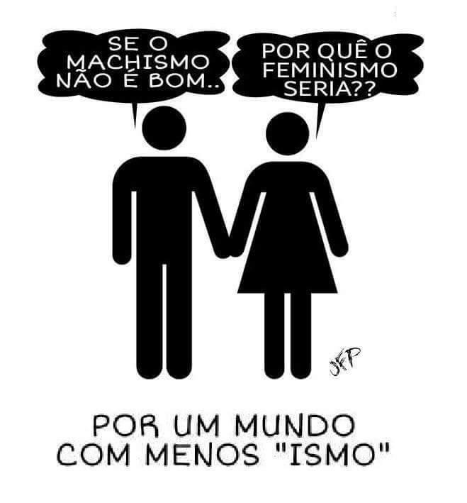 Feminismo x Machismo: os ismos nossos de cada dia!