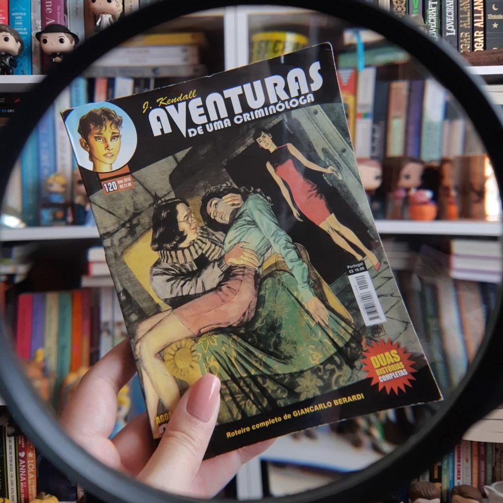 Resenha da edição #120 de J. Kendall: As aventuras de uma criminóloga de Giancarlo Berardi e Ernesto Michelazzo.