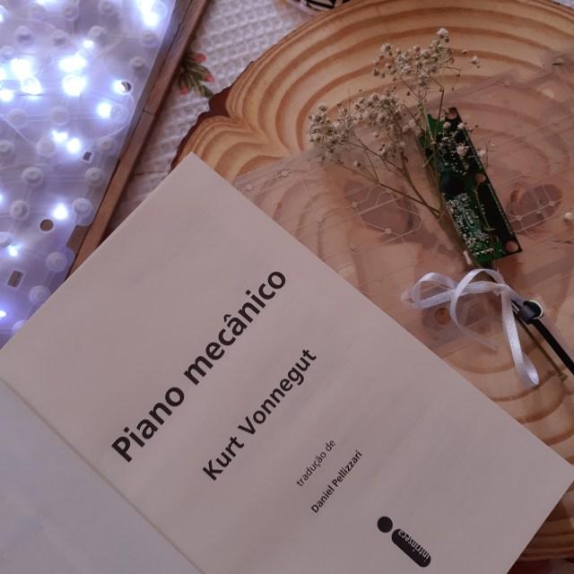 Resenha do livro Piano Mecânico de Kurt Vonnegut, lançado pela Intrínseca.