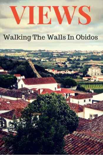 Walk On Castle Walls in Obidos Portugal.jpg