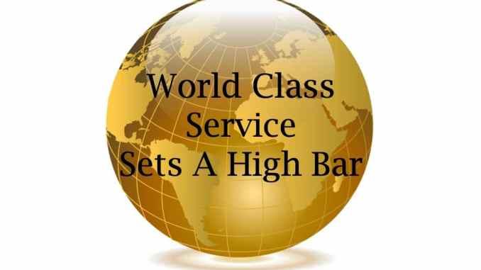 World Class Service Sets A High Bar.jpg