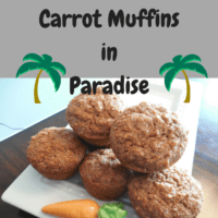 Carrot Muffins in Paradise