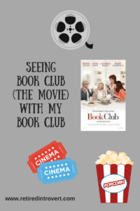 Seeing Book Club the Movie with my Book Club