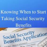 Knowing When to Start Taking Social Security Benefits