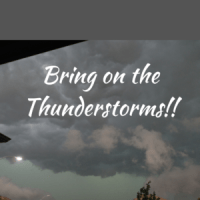 Bring on the Thunderstorms!!