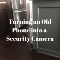 Turning an Old Phone into a Security Camera