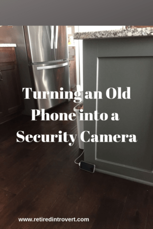 Turning Old Phone Into Security Camera