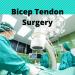 Bicep Tendon Surgery