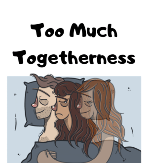 Together Too Much