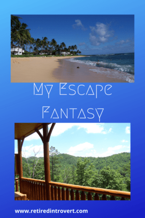 My Escape Fantasy