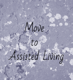 Move to Assisted LIving