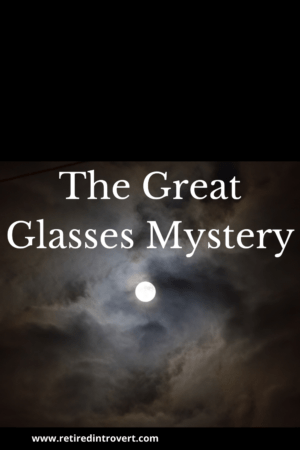 The Great Glasses Mystery