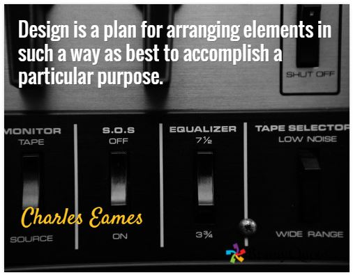 Image & quote by Charles Eames on design for accomplishing a purpose