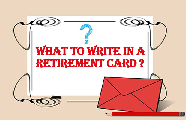 Complete guide what to write in a retirement card m4hsunfo