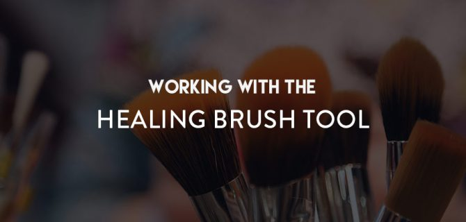 RA_Blog_Feat_Tem_Working-With-The-Healing-Brush-Tool