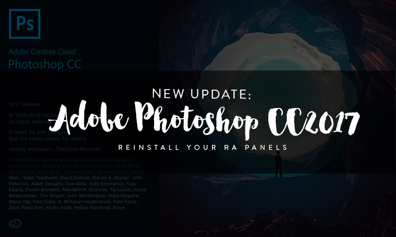 Adobe Photoshop CC2017 is Released: Reinstall Your RA Panels