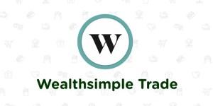 Je recommande la plateforme de courtage Wealthsimple Trade