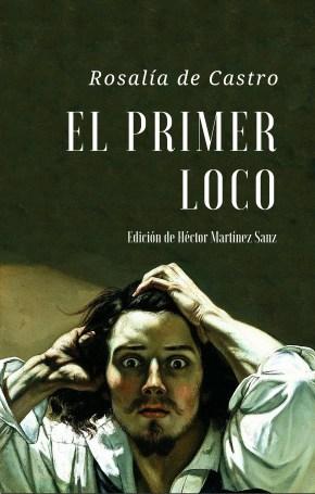 El Primer Loco, Rosalía de Castro