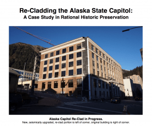Re-cladding the Alaska State Capitol by Paul Lukes