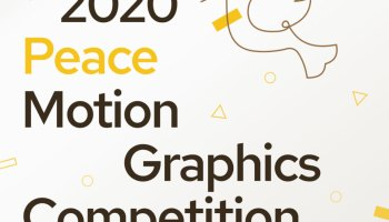 2020 Peace Motion Graphics Competition