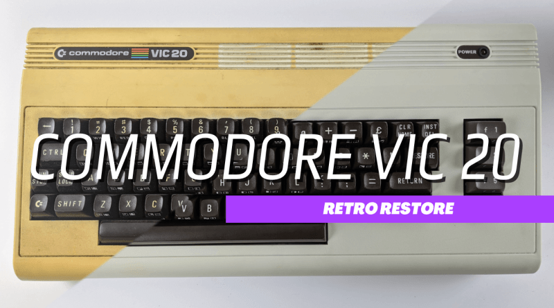Commodore Vic-20 Retro Restore